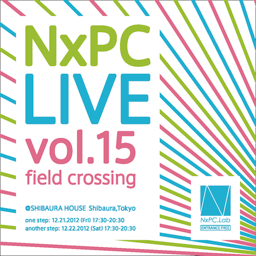 NxPC.Live Vol.15 field crossing